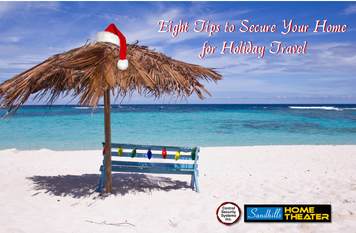 Eight Tips to Secure Your Home for Holiday Travel | Sandhills NC