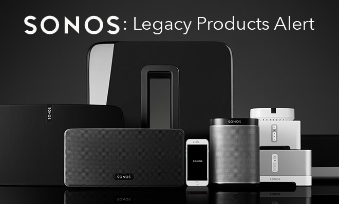 Legacy SONOS products to stop receiving software updates